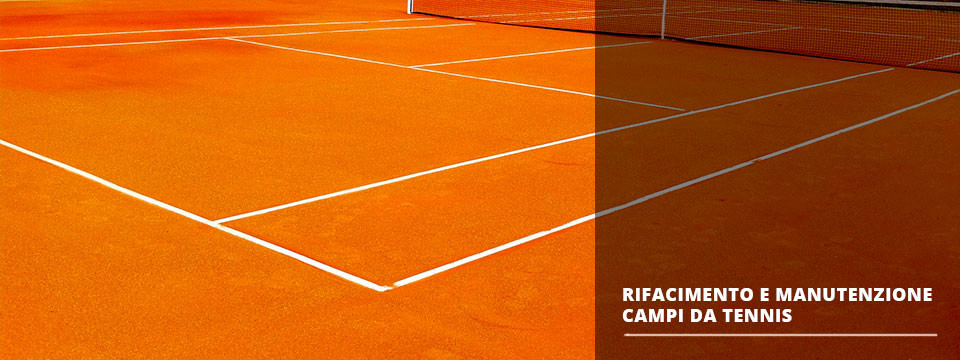 Rifacimento e Manutenzione campi da tennis
